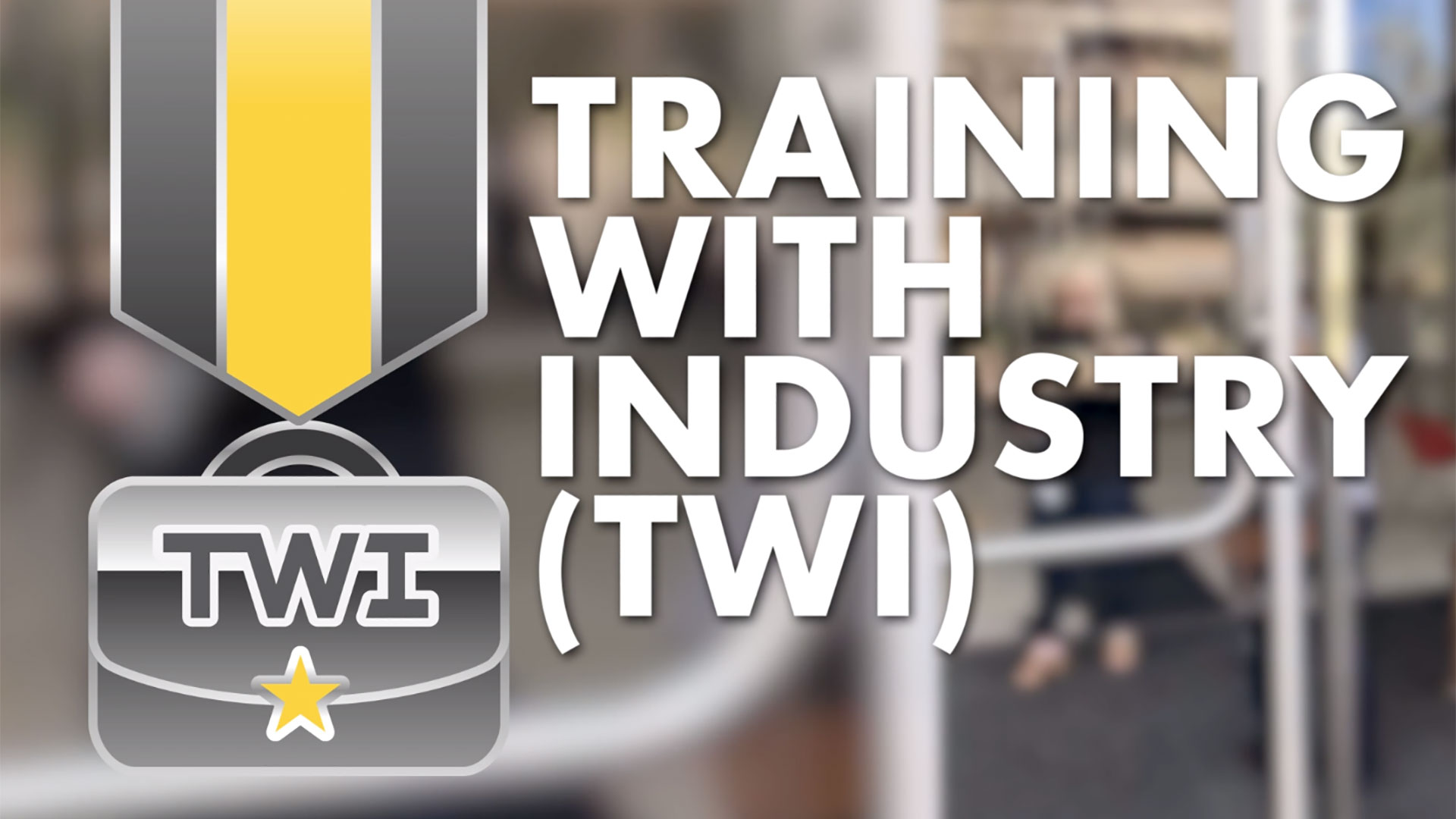 The multiple, mutual benefits of Training With Industry