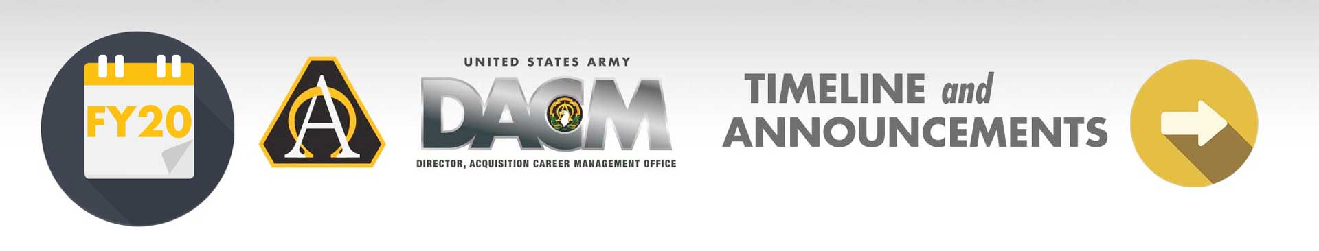 FY20 Army DACM Timeline and Announcements