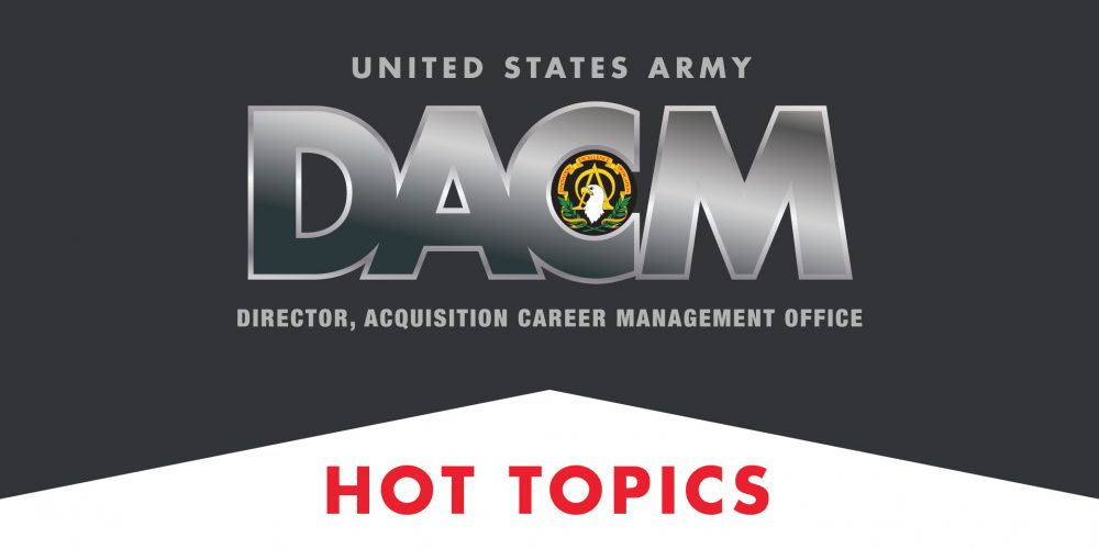 Army DACM Office Hot Topics – July