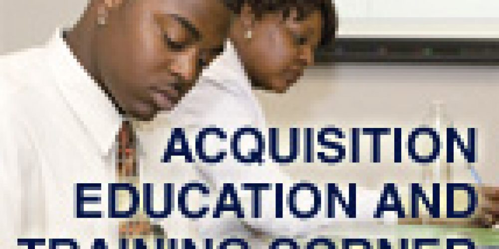 Acquisition Education and Training Corner: May 2011 Update