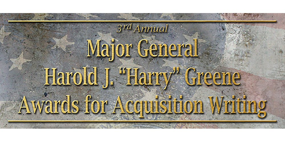 """ASA(ALT) launches third annual Maj. Gen. Harold J. """"Harry"""" Greene Awards for Acquisition Writing competition"""
