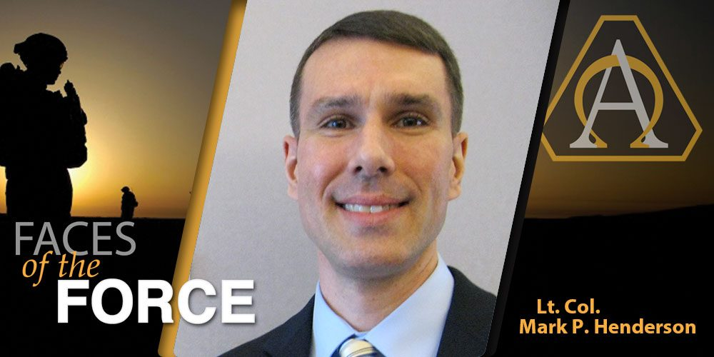 Faces of the Force: Lt. Col. Mark P. Henderson