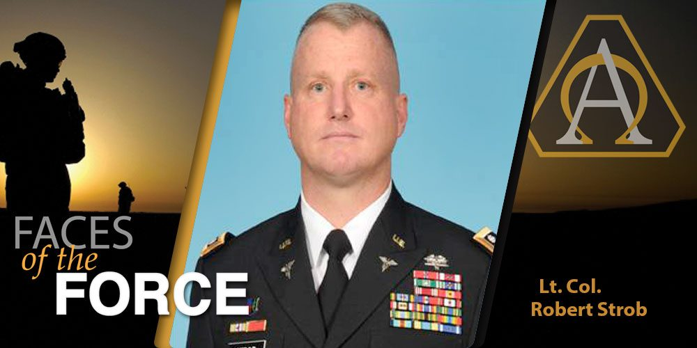 Faces of the Force: Lt. Col. Robert Strob